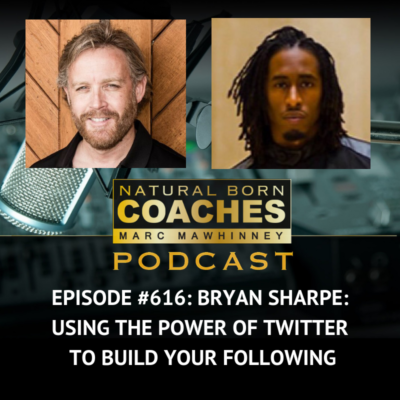 Episode #616: Bryan Sharpe: Using The Power of Twitter to Build Your Following