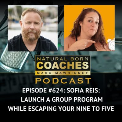 Episode #624: Sofia Reis: Launch A Group Program While Escaping Your Nine To Five