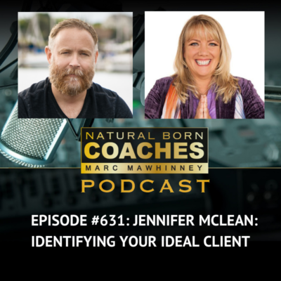 Episode #631: Jennifer McLean: Identifying Your Ideal Client
