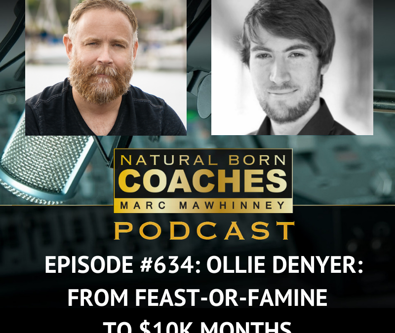 Episode #634: Ollie Denyer: From Feast-Or-Famine To $10K Months