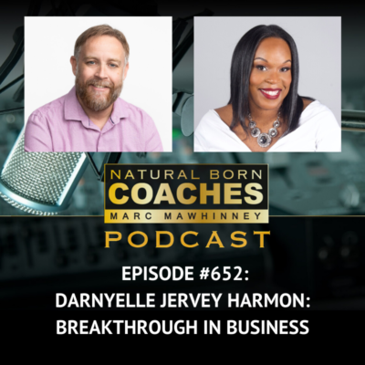 Episode #652: Darnyelle Jervey Harmon: Breakthrough In Business