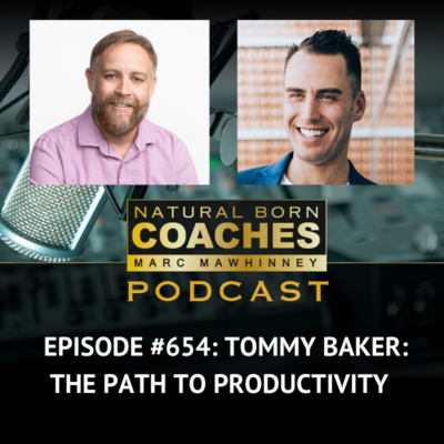 Episode #654: Tommy Baker: The Path to Productivity