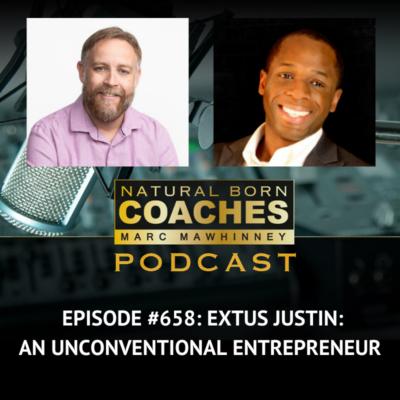 Episode #658: Extus Justin: An Unconventional Entrepreneur