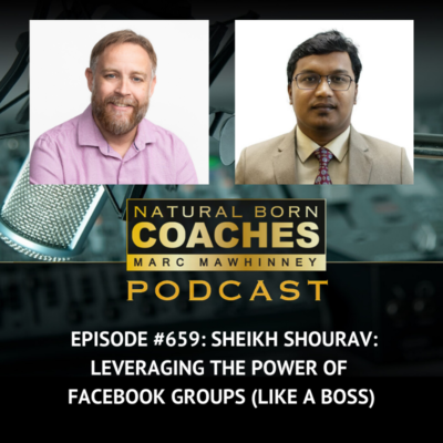Episode #659: Sheikh Shourav: Leveraging the Power of Facebook Groups (Like a Boss)