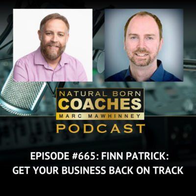 Episode #665: Finn Patrick: Get Your Business Back on Track