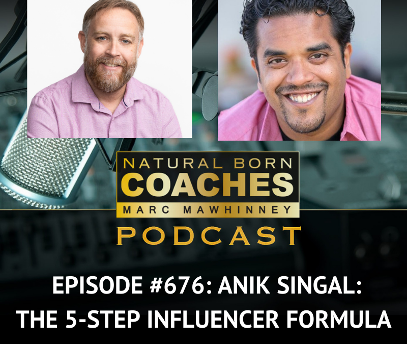 Episode #676: Anik Singal: The 5-Step Influencer Formula