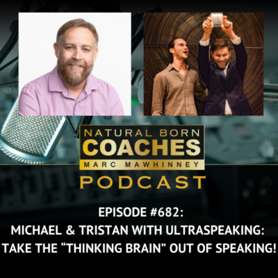 "Episode #682: Michael & Tristan with UltraSpeaking: Take the ""Thinking Brain"" Out of Speaking!"
