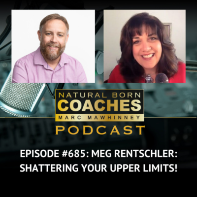 Episode #685: Meg Rentschler: Shattering Your Upper Limits!