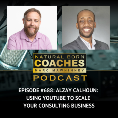 Episode #688: Alzay Calhoun: Using YouTube to Scale Your Consulting Business
