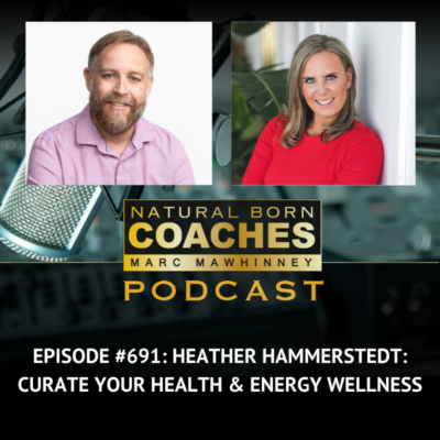 Episode #691: Heather Hammerstedt: Curate Your Health & Energy Wellness
