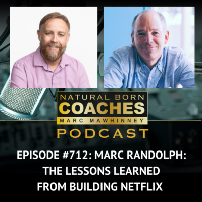 Episode #712: Marc Randolph: The Lessons Learned from Building Netflix