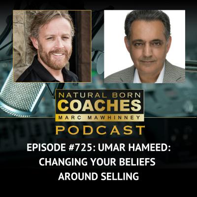 Episode #725: Umar Hameed: Changing Your Beliefs Around Selling