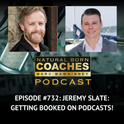Episode #732: Jeremy Slate: Getting Booked on Podcasts!